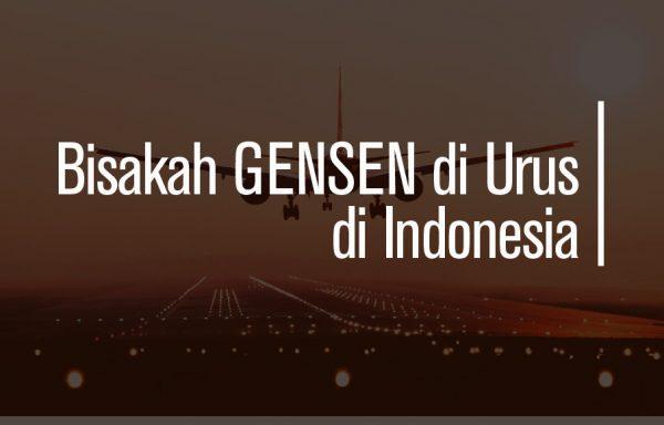 bisakah gensen di urus di indonesia
